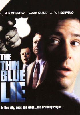 『The Thin Blue Lie』のポスター