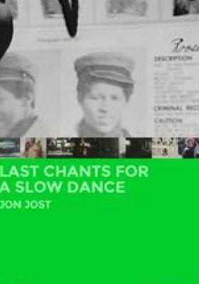 라스트 챈트 포 어 슬로우 댄스의 포스터