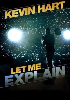 Kevin Hart: Let Me Explain's Poster