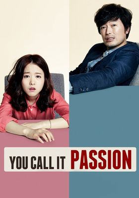 You Call It Passion's Poster