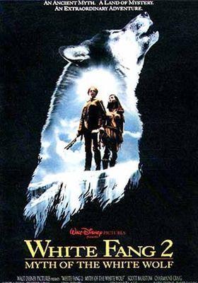 『ホワイトファング 2 伝説の白い牙』のポスター