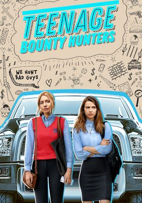Teenage Bounty Hunters 's Poster