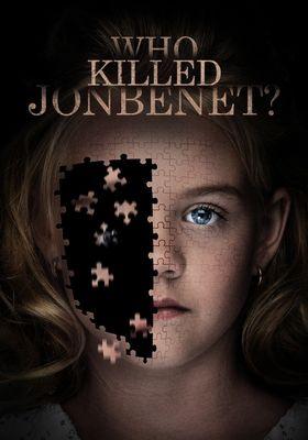 Who Killed JonBenét?'s Poster