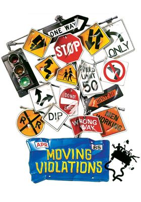 Moving Violations's Poster