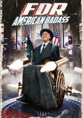 FDR: American Badass!'s Poster