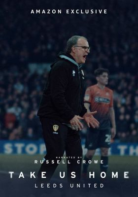 Take Us Home: Leeds United Season 2's Poster