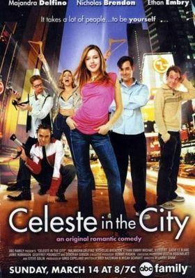 『Celeste In The City』のポスター