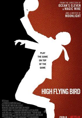 『ハイ・フライング・バード -目指せバスケの頂点-』のポスター