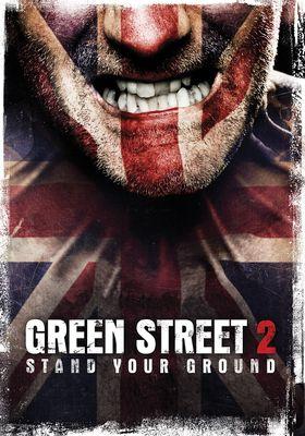 Green Street Hooligans 2's Poster