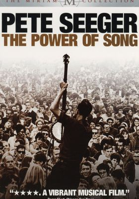 Pete Seeger: The Power Of Song's Poster