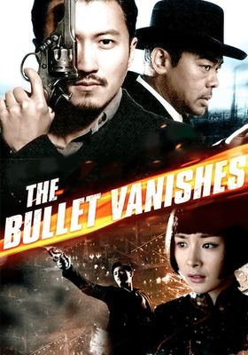 The Bullet Vanishes's Poster