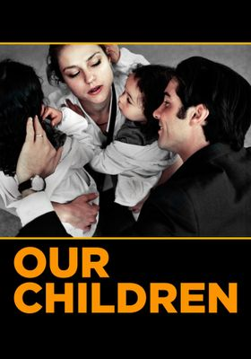 Our Children's Poster