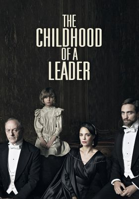 The Childhood of a Leader's Poster