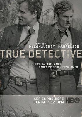 『TRUE DETECTIVE/トゥルー・ディテクティブ <ファースト・シーズン>』のポスター