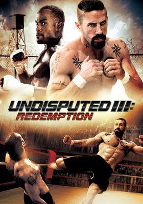 『Undisputed III : Redemption』のポスター