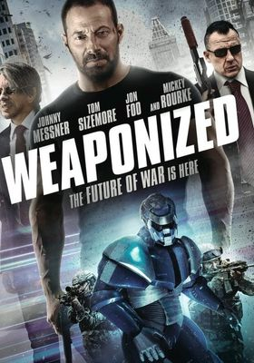 Weaponized's Poster