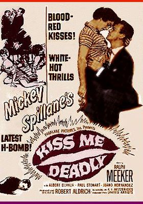 Kiss Me Deadly's Poster