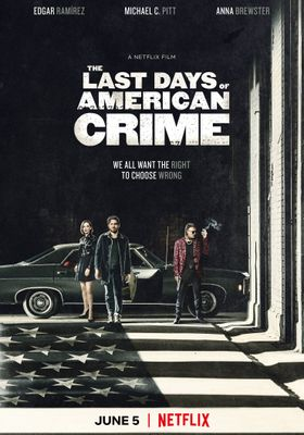 The Last Days of American Crime's Poster