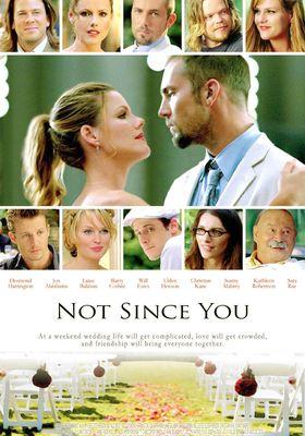『Not Since You (原題)』のポスター