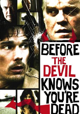 Before the Devil Knows You're Dead's Poster