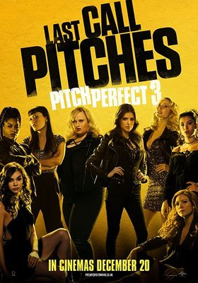 Pitch Perfect 3's Poster