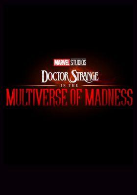 『Doctor Strange in the Multiverse of Madness (原題)』のポスター