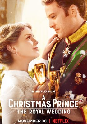 A Christmas Prince: The Royal Wedding's Poster