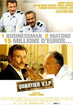 Quartier V.I.P.'s Poster