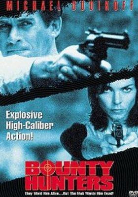 Bounty Hunters's Poster