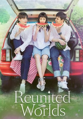 Reunited Worlds's Poster
