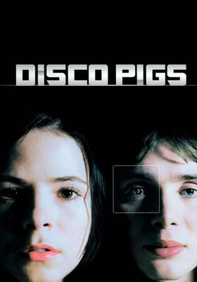Disco Pigs's Poster