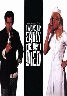 I Woke Up Early The Day I Died's Poster