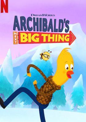 Archibald's Next Big Thing Season 2's Poster