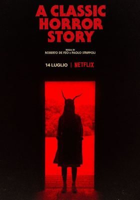A Classic Horror Story's Poster